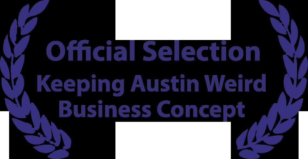 Official Selection Keeping Austin Weird Business Concept